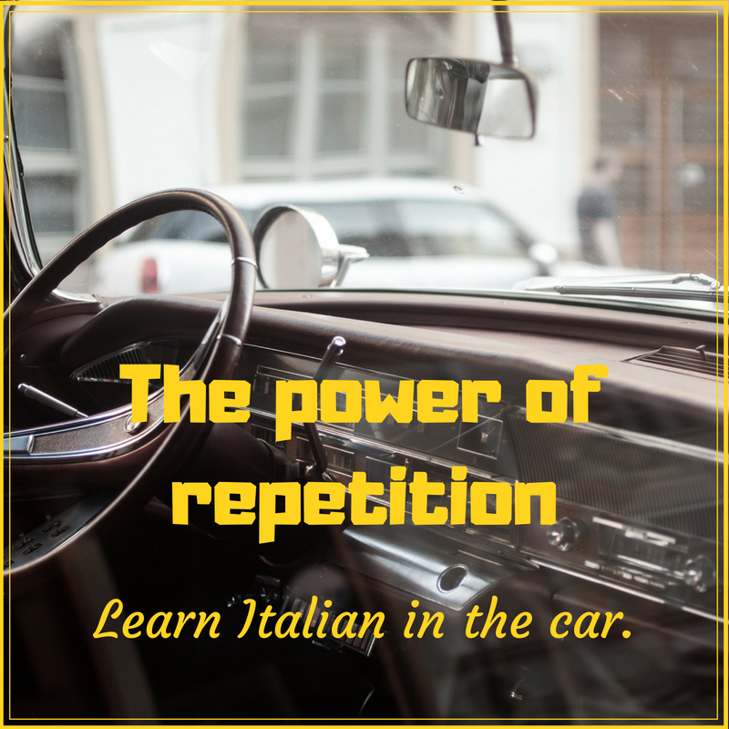 The_power_of_repetition_Learn_Italian_in_the_car